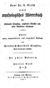 Neues mythologisches Wörterbuch: für studirende Jünglinge, angehende Künstler und jeden Gebildeten überhaupt, Band 2