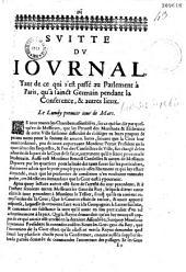 Suitte du journal tant de ce qui s'est passé au Parlement à Paris, qu'à sainct Germain pendant la Conférence, & autres lieux [1er mars-ler avril 1649]