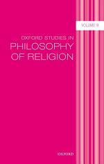Oxford Studies in Philosophy of Religion Volume 9