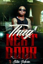 Thug Next Door: A Dehvine Mystery