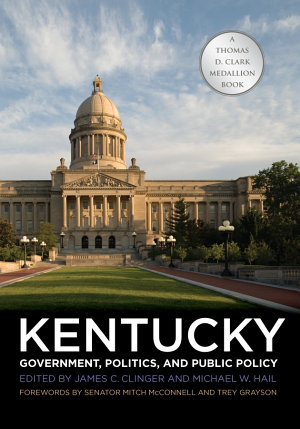 Kentucky Government  Politics  and Public Policy PDF