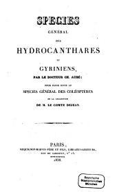 Species général des Coléoptères: Species général des Hydrocanthares et Gyriniens, Volume6