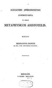 Commentarius in libros methaphysicos Aristoteles