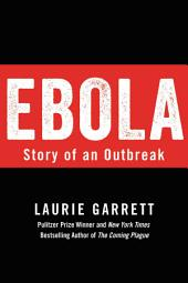 Ebola: Story of an Outbreak