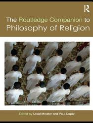 Routledge Companion to Philosophy of Religion PDF