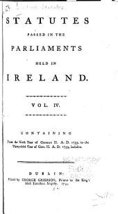 Statutes Passed in the Parliaments Held in Ireland: 1735-1759