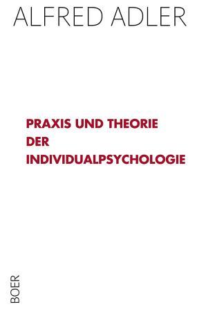 Praxis und Theorie der Individualpsychologie PDF