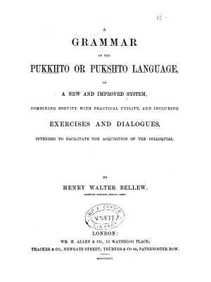 A Grammar of the Pu         to Or Pukshto Language