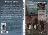 Archéologie du sentiment en Amérique latine: L'identité entre mémoire et histoire XIXe-XXIe siècles