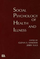 Social Psychology Of Health And Illness Book PDF