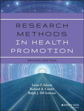 Research Methods in Health Promotion: Edition 2