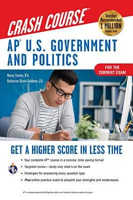 AP   U S  Government   Politics Crash Course  For the 2020 Exam  Book   Online