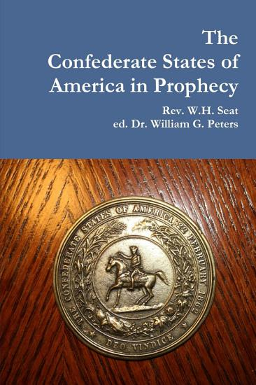 The Confederate States of America in Prophecy PDF