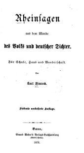 Rheinsagen aus dem Munde des Volks und deutscher Dichter: für Schule, Haus und Wanderschaft