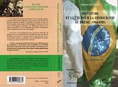 Dictature et lutte pour la démocratie au Brésil: (1964-1985)