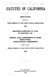 The Statutes of California: Passed at the ... Session of the Legislature, ... Began on ...