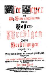 Alte Leyer Auf Ein Neues angestimmet: Fasten-Predigen, in fünf Vorstellungen abgetheilet, Band 2