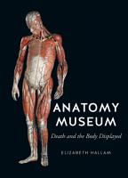 The Anatomy Museum PDF