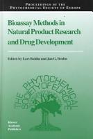 Bioassay Methods in Natural Product Research and Drug Development PDF