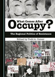 What Comes After Occupy