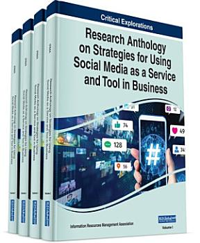 Research Anthology on Strategies for Using Social Media as a Service and Tool in Business PDF