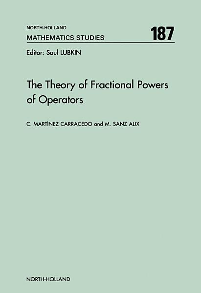 Download The Theory of Fractional Powers of Operators Book