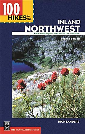 100 Hikes in the Inland Northwest PDF