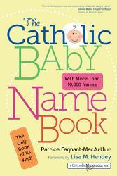 The Catholic Baby Name Book PDF