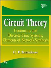 CIRCUIT THEORY: CONTINOUS AND DISCRETE-TIME SYSTEMS, ELEMENTS OF NETWORK SYNTHESIS