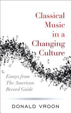 Classical Music in a Changing Culture PDF