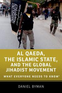 Al Qaeda  the Islamic State  and the Global Jihadist Movement Book