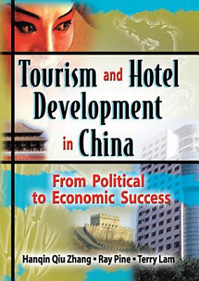 Tourism and Hotel Development in China PDF