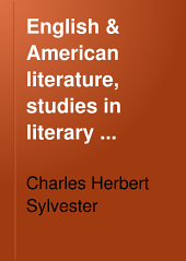 English & American Literature, Studies in Literary Criticism, Interpretation & History, Including Complete Masterpieces, in 10 Vol: Volume 3