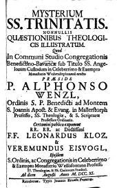Mysterium ss. trinitatis, nonnullis quaestionibus theol. illustratum