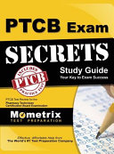 Secrets of the Ptcb Exam Study Guide  Ptcb Test Review for the Pharmacy Technician Certification Board Examination Book