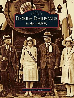 Florida Railroads in the 1920 s PDF