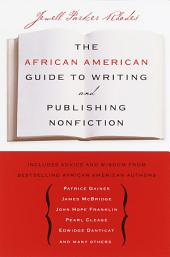The African American Guide to Writing & Publishing Non Fiction
