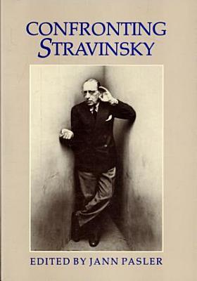 Confronting Stravinsky PDF