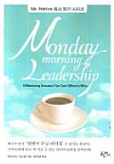 MONDAY MORNING LEADERSHIP MR NATIVE