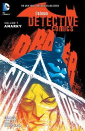 Batman: Detective Comics Vol. 7: Anarky: Volume 7