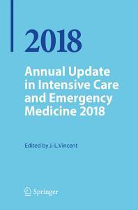 Annual Update in Intensive Care and Emergency Medicine 2018 PDF