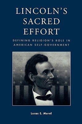 Lincoln s Sacred Effort PDF