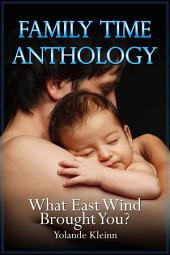What East Wind Brought You?