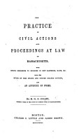 The Practice in Civil Actions and Proceedings at Law in Massachusetts PDF
