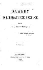Gawędy o literaturze i sztuce: Tom 1