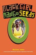 Black Girl Mango Seeds