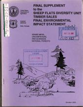 Grand Mesa National Forest (N.F.), Uncompahgre National Forest (N.F.), Gunnison National Forest (N.F.), Sheep Flats Diversity Unit Timber Sales and Related Road Construction: Environmental Impact Statement