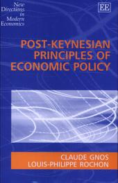 Post-Keynesian Principles of Economic Policy