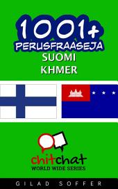 1001+ perusfraaseja suomi - Khmer