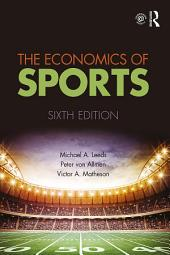 The Economics of Sports: Edition 6